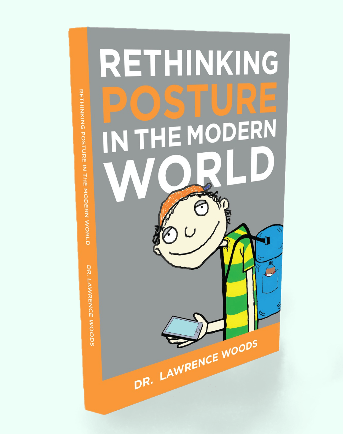 A Fresh New Book That Will Change Your Thinking On Posture